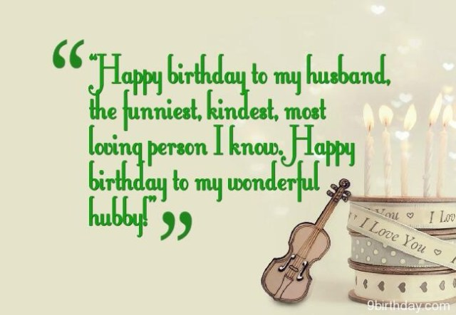 happy birthday to my husband, the funniest, kindest, most loving person i know. happy birthday to my wonderful hubby!