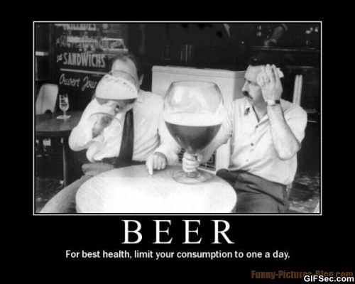 Beer Meme Beer For Best Health Limit Your Consumption To One A Day