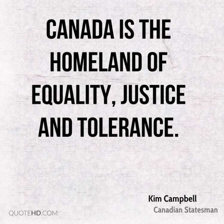 Equality Sayings Canadair the homeland of equality justice and tolerance