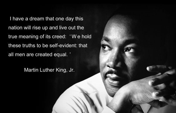 Equality Sayings i have a dream that one day this nation will rise up and live out the true meaning of it's creed
