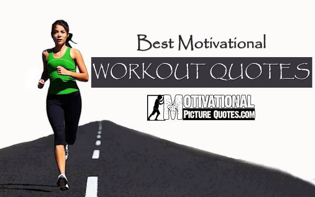 Fitness Quotes best motivational workout quotes