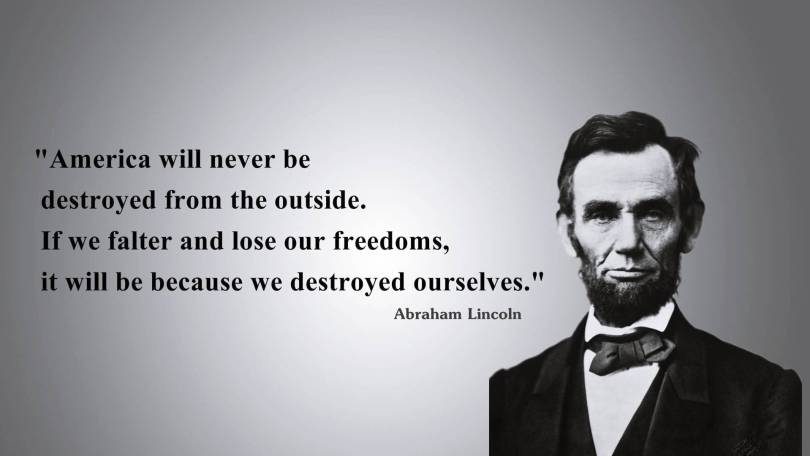 Freedom Quotes America will never be destroyed from the outside