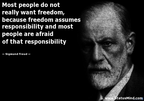 Freedom Quotes most people do not really want freedom