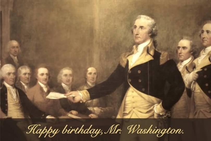 Happy Birthday Mr. President Washington Greetings Wishes Image