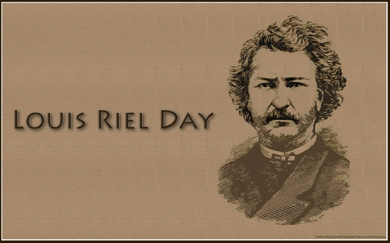 Happy Louis Riel Day Wallpaper
