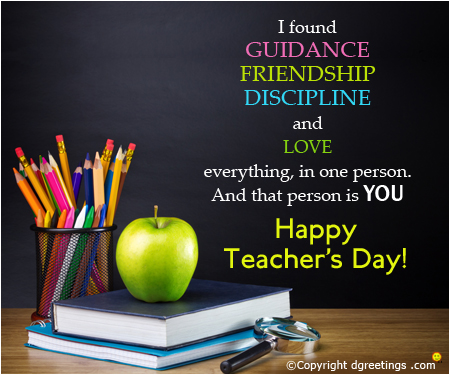 Happy Teacher's Day I Found Guidance Friendship Discipline And Love Message Image