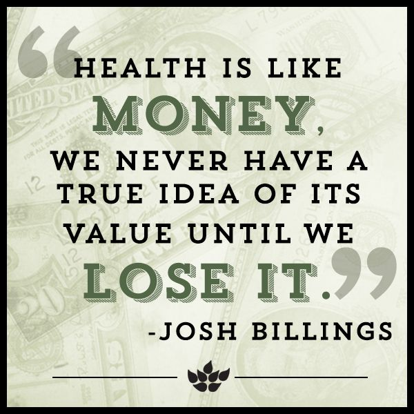 Health Quotes health is like money we never have a true idea of its value until we lost it