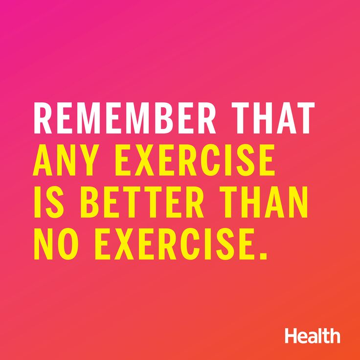 Health Quotes remember that any exercise is better than no exercise