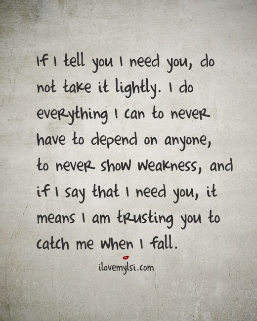 I Need You Quotes Sayings 3
