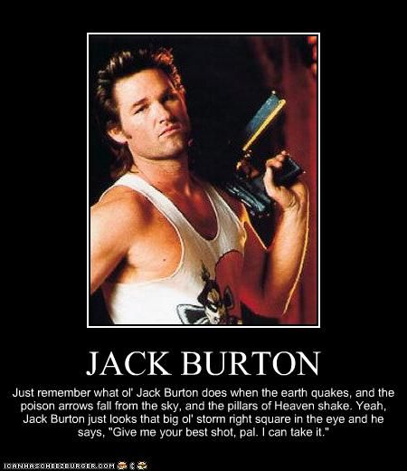 Jack Burton Quotes Sayings 01