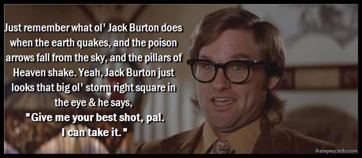 Jack Burton Quotes Sayings 02