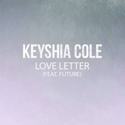 Keyshia Cole Quotes Keyshia cole love letter feat future