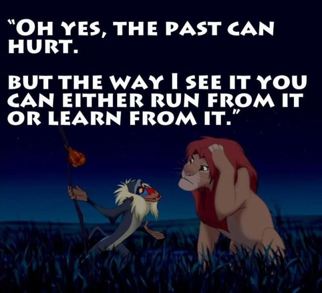Leadership Quotes Oh Yes The Past Can Hurt But The Way I See It You Can Either Run From It Or Learn From It