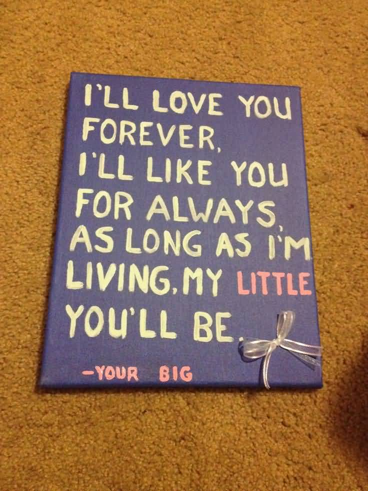 Little Big Quotes I'll love you forever i'll like you for always