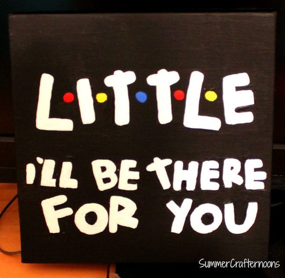 Little Big Quotes Little i'll be there for you