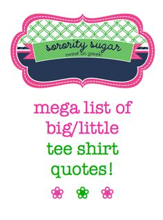 Little Big Quotes Mega list of big little tee shirt quotes