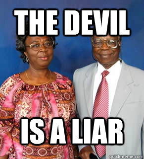 Meme The Devil Is A Liar Photo