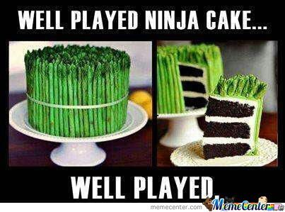 Meme Well Played Ninja Cake Graphic