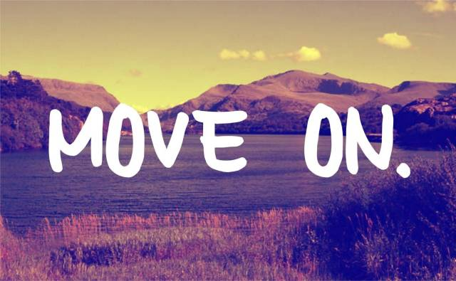 Move On Quotes MOVE ON