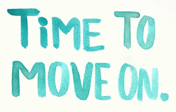 Move On saying time to move on