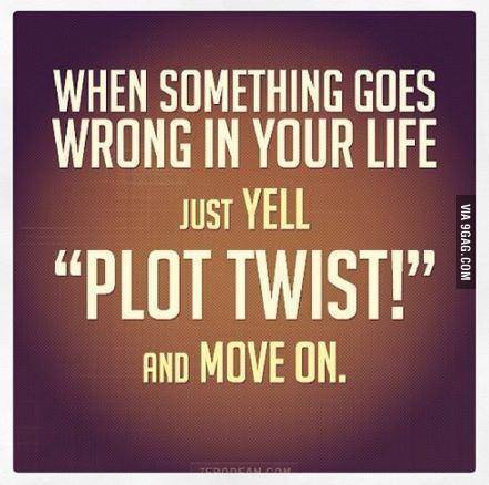Move On saying when something goes wrong in your life just yell