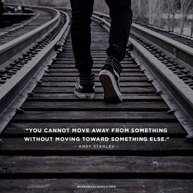 Move On saying you cannot move away from something without moving toward something else