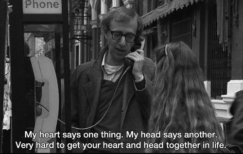 Movie Quotes My Heart Says One Thing. My Head Says Another Very Hard