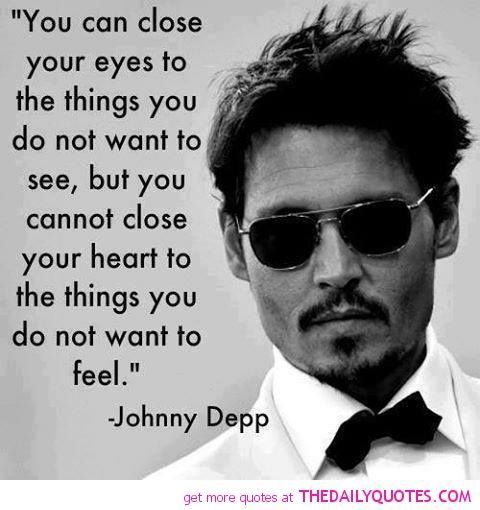 Quotes From Movies Glamorous Movies Quotes You Can Close Your Eyes To The Things You Do Not