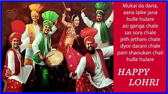 Muki Da Dana Anna Laike Jana Hulle Hulare Asi Ganga Chale Happy Lohri Wishes Image