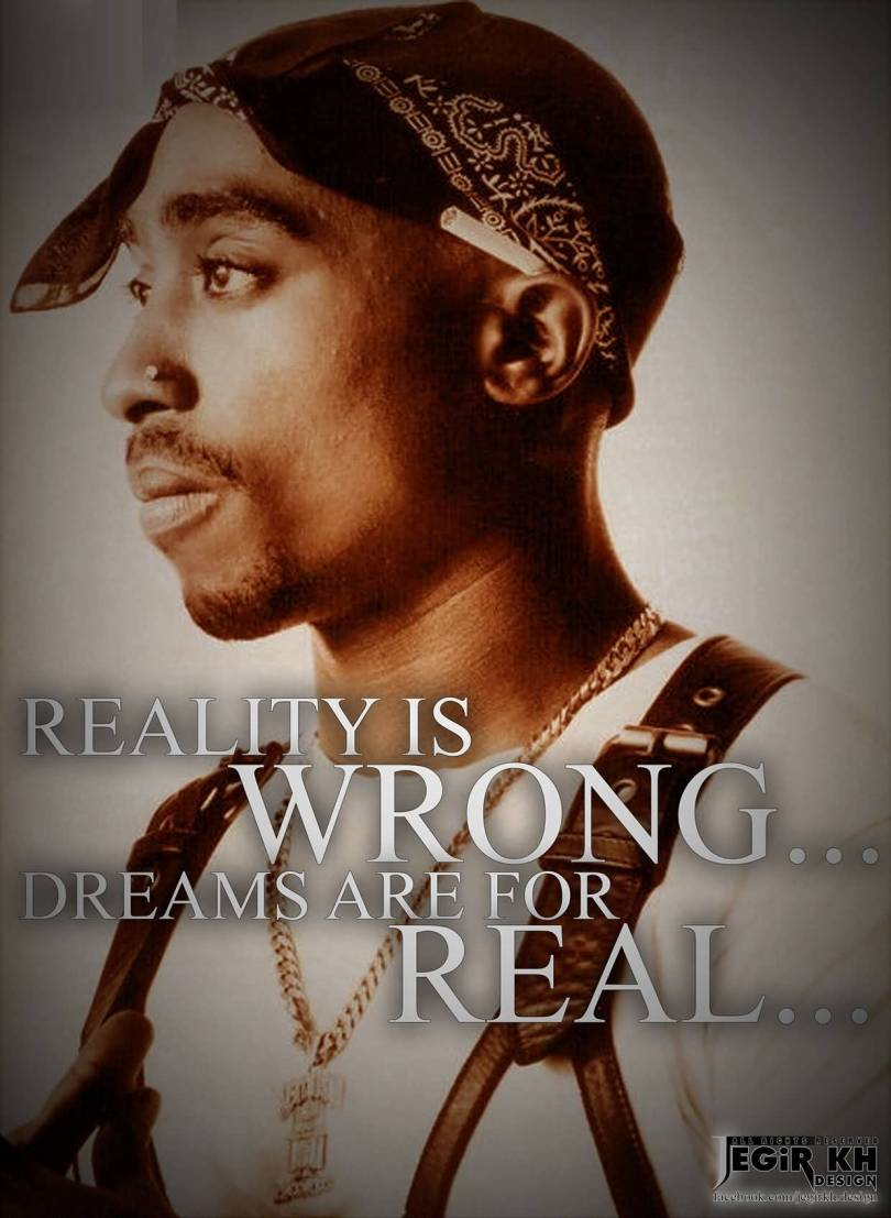 Nigga Quotes Reality is wrong... Dreams are for real