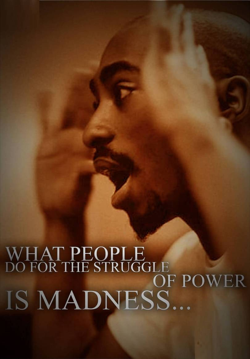 Nigga Quotes What people do for the struggle of power is madness