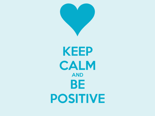 Positive Sayings keep calm and be positive