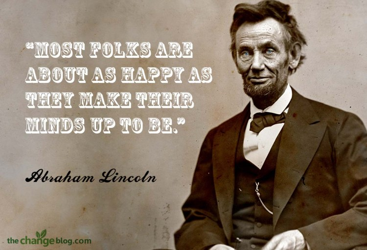 Quotes Most Folks Are About As Happy As They Make Abraham Lincoln Birthday