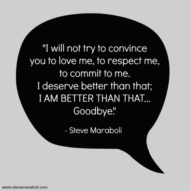 Respect Sayings i will not try to convince you to love me to respect me to commit to me