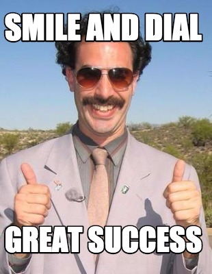 Smile And Dial Great Success