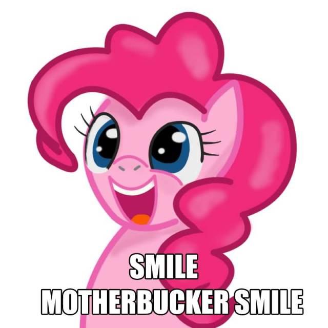 Smile Mother bucker Smile