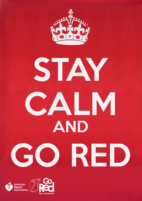 Stay Calm And Go Red National Wear Red Day