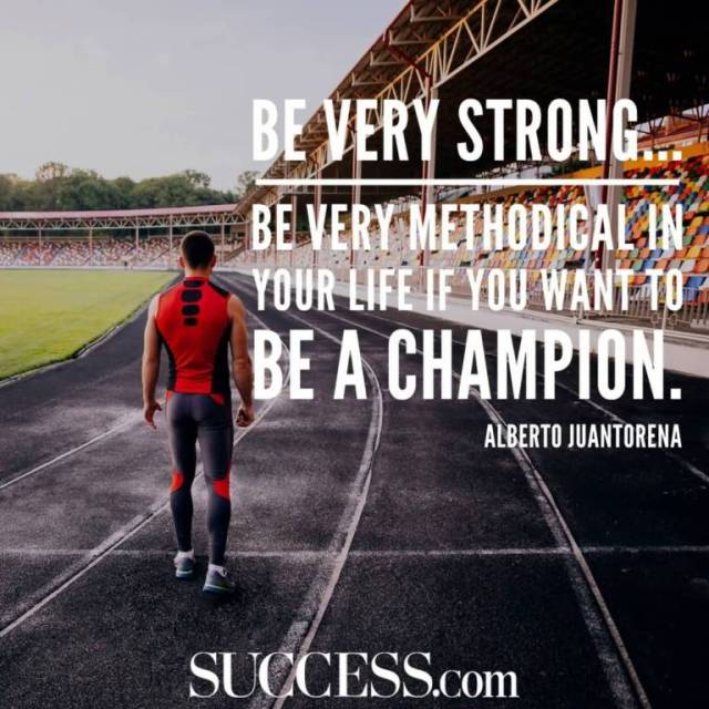 Strength Quotes Be Very Strong... Be Very Methodical In Your Life If You Want To Be a Champion