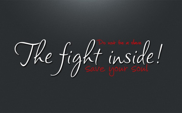 Strength Quotes Do Not Be A Shave The Fight Inside Save Your Soul