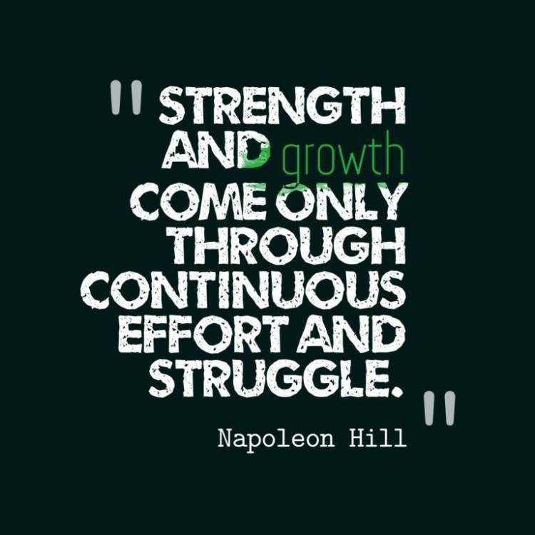 Strength Quotes Strength And Growth Come Only Through Continuous Effort And Struggle