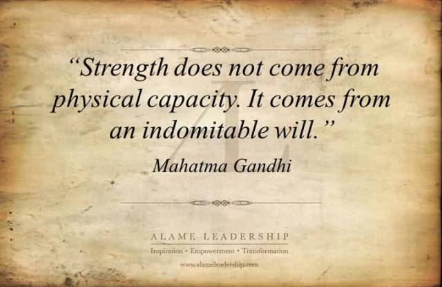 Strength Quotes Strength Does Not Come From Physical Capacity