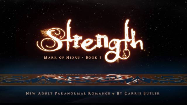 Strength Quotes Strength Mark Of Nexus Book 1