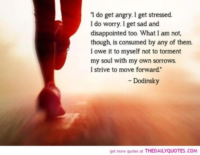 Stress Quotes i do get angry. i get stressed i do worry....
