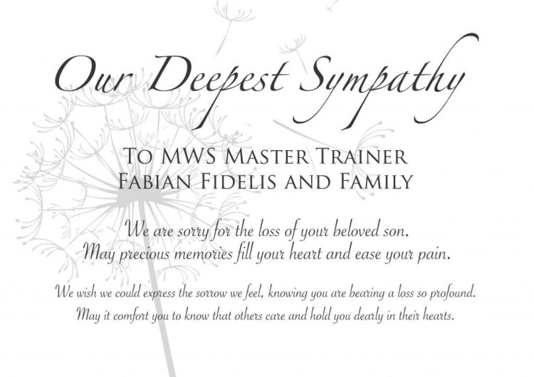 Sympathy Quotes our deepest sympathy to maws master trainer Fabian fiddles and family.