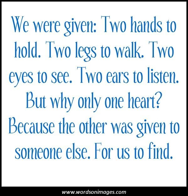 Teen Quotes we were given; two hands to hold...