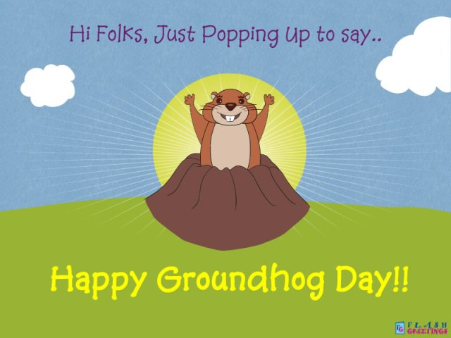 To My Dear Friends Happy Groundhog Day Wishes Image