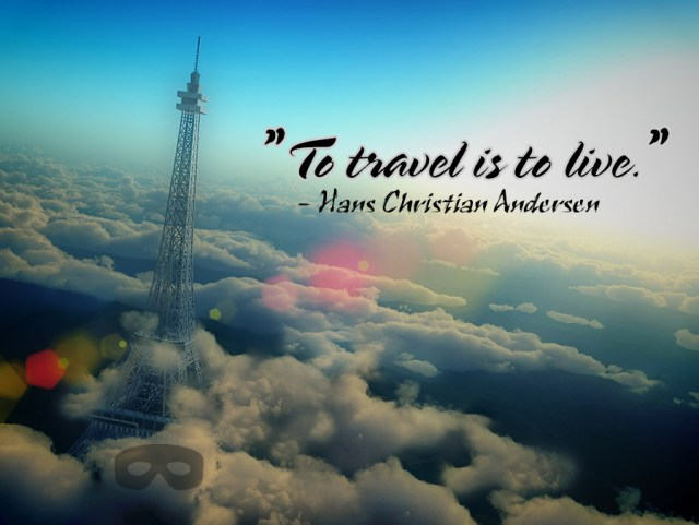 Travel Quotes to travel is to live..