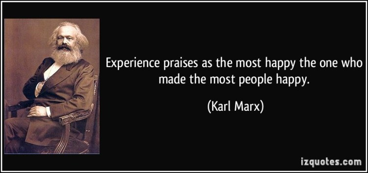 experience sayings experience praises as the most happy the one who made the most people happy