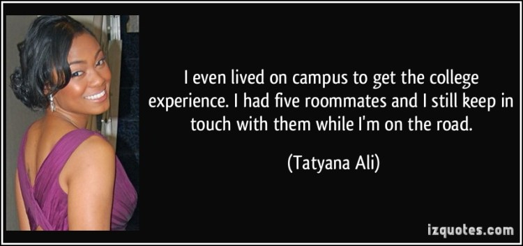 experience sayings i even lived on campus to get the colleague experience