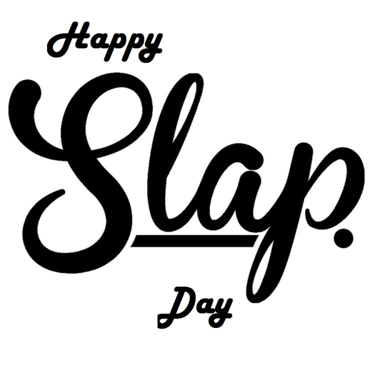 10 Happy Slap Day